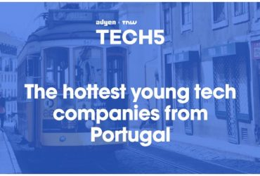 """The 5 hottest startups in Portugal"" highlights 200M Fund as another reason for startups and investors to come to Portugal."