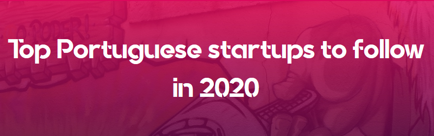 Top Portuguese startups to follow in 2020