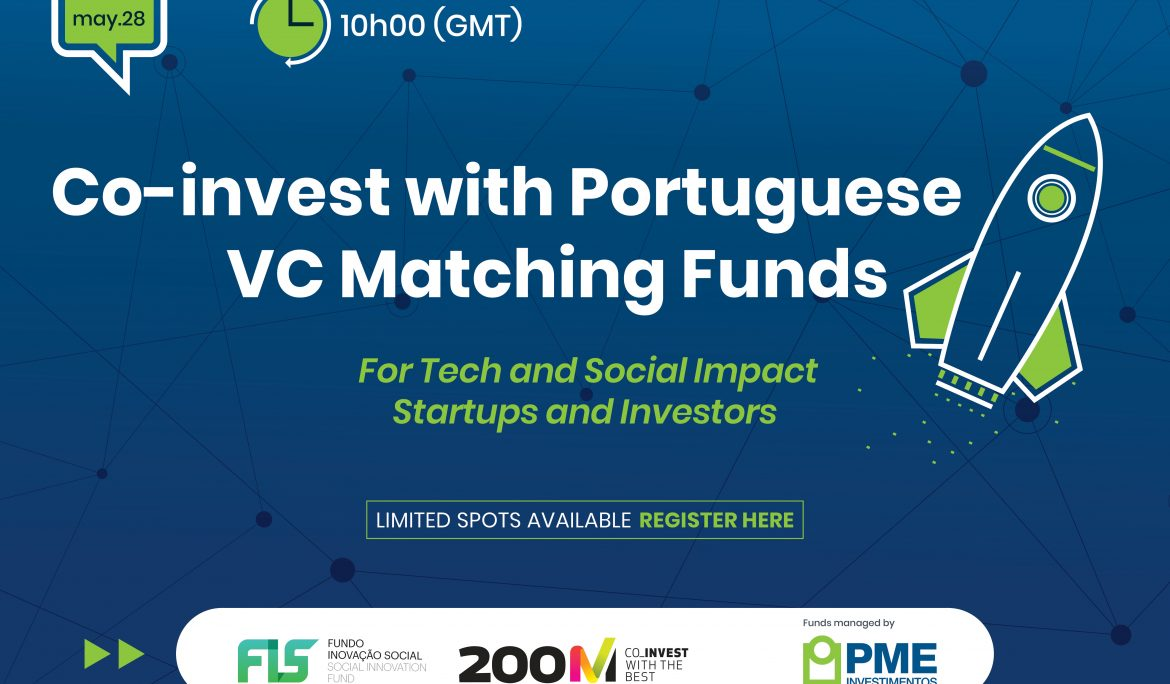 WEBINAR: Co-Invest with portuguese VC Matching Funds – For Tech and Social Impact Startups and Investors